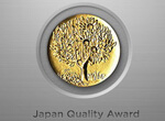 Won the Japan Quality Medal
